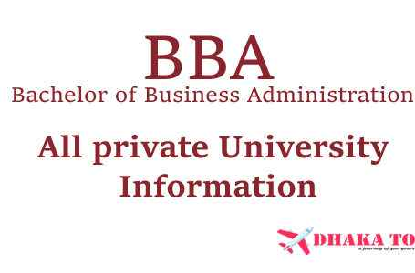 BRAC University, East West University, NSU, AIUB, DIU, IUB, UIU, ULAB, IUBAT, IUBT, BUP, UODA, Southeast University and Others Private University BBA Subject Cost, Credit and Others info