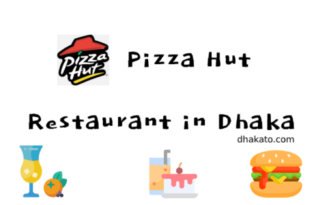 Pizza Hut Dhanmondi Menu, Address, Phone number and Delivery