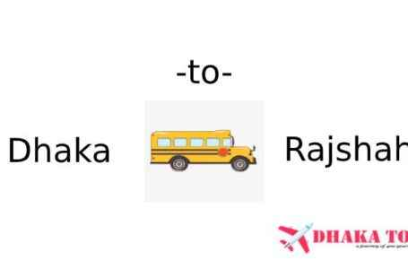 Dhaka to Rajshahi All Bus Service Information and Counter Number