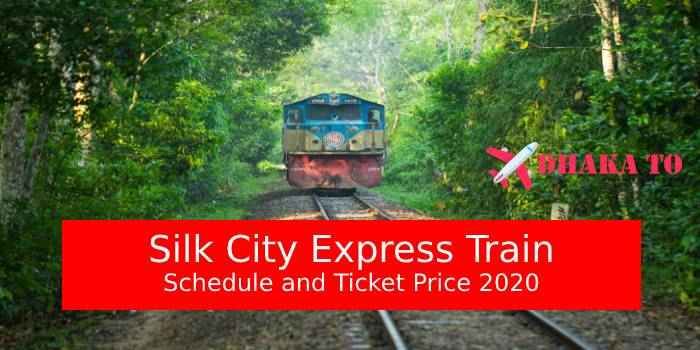 Silk City Express Dhaka to Rajshahi Train Schedule & Ticket Price 2020