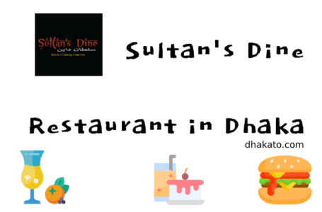 Sultan's Dine (Sultans Dine) Dhanmondi Location, Home Delivery and Contact Information