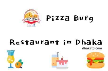 PizzaBurg Pizza Dhanmondi Location, Home Delivery and Contact Information