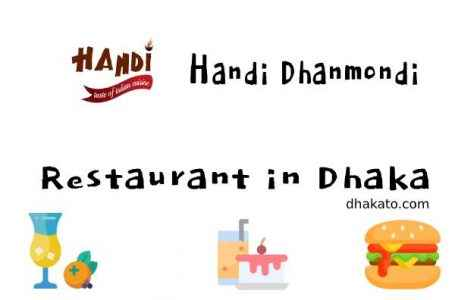 Handi Dhanmondi One of the best Restaurant in Dhanmondi
