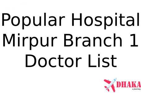 Popular Diagnostic Center Hospital Mirpur 10 Doctor List