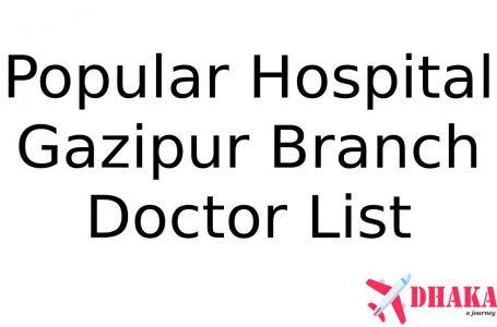 Popular Diagnostic Center Gazipur Branch Doctor List