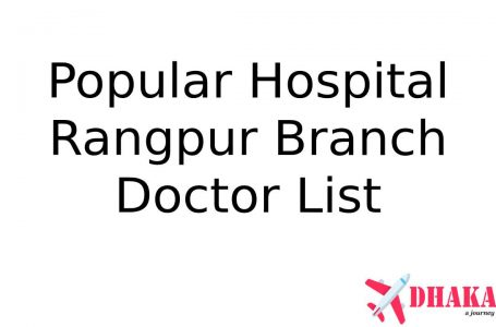 Popular Diagnostic Center Hospital Rangpur Doctor List