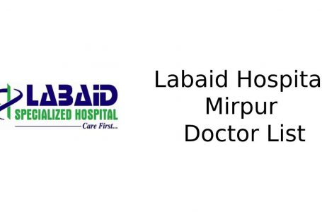 Labaid Hospital Mirpur Doctor List and Serial Contact Number